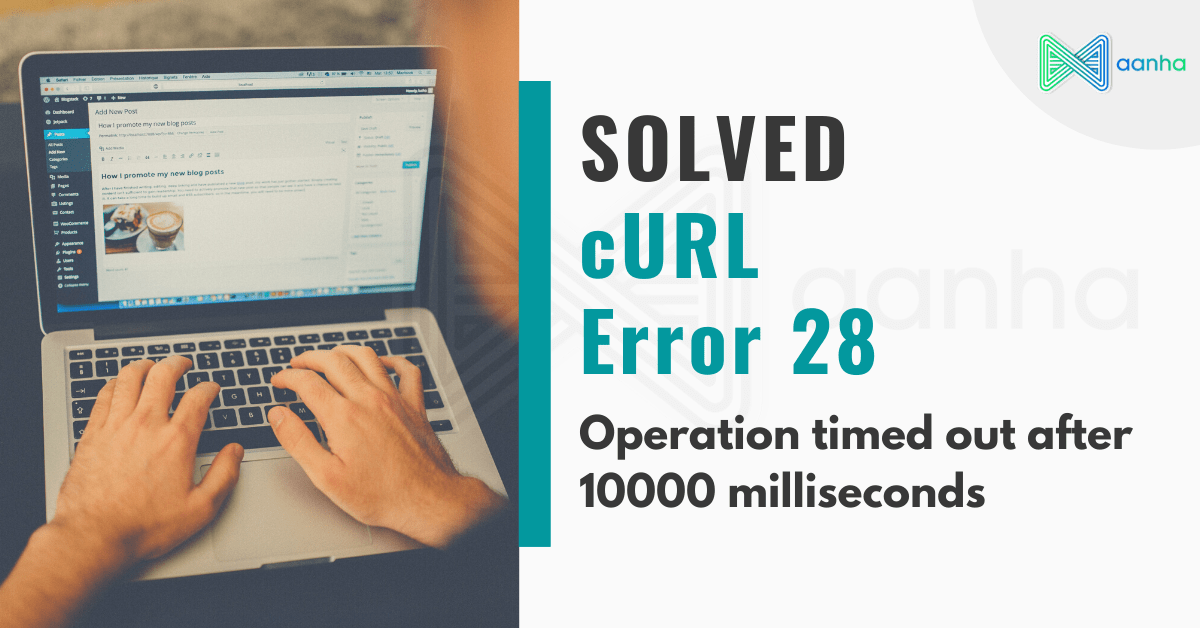 curl error, server time out error, error 28, 10000 milliseconds